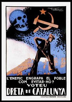Spain - - GC - poster - L'Enemic engrapa el poble com evitar-ho : voteu… Spanish War, Balearic Islands, Party Poster, Bedtime, Movie Posters, War, Poster, Political Posters, Paintings