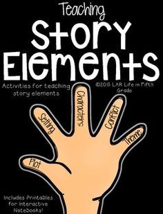 This resource includes everything you need to teach the five story elements: Character, Setting, Plot, Conflict, and Theme. In this unit  you'll get the following activities and resources:-2 different interactive notebook printables, including a foldable activity that doubles as a study guide. - posters to serve as visual aids during the duration of the lesson.