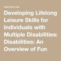 Developing Lifelong Leisure Skills for Individuals with Multiple Disabilities: An Overview of Fun Activities for the Classroom | AbleNet