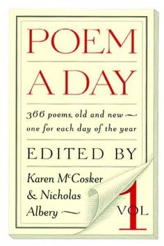 Poem a Day: Vol. 366 Poems, Old and New - One for Each Day of the Year by McCosker, Karen 1883642388 9781883642389 Poem Recitation, The Angel's Game, Book Whisperer, Shakespeare Sonnets, Book Of Poems, Poem A Day, Collection Of Poems, If Rudyard Kipling, Karen