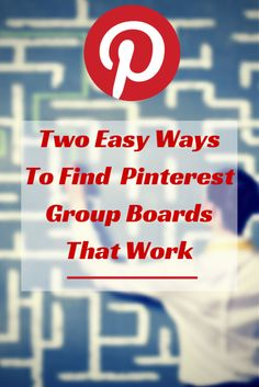 You've been wondering when this would happen. Meet Pingroupie and Board Deck and find Pinterest Group Boards that work.