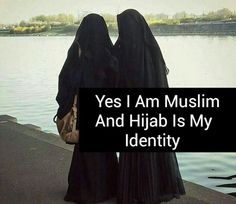 Yes I am muslim and hijab is my identity Hijab Quotes, Muslim Quotes, Islamic Love Quotes, Islamic Inspirational Quotes, Support Each Other Quotes, Modele Hijab, Islam Women, Islam Hadith, Alhamdulillah
