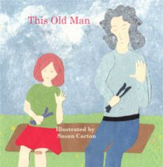This Old Man by Illustrated by Susan Carton | Blurb Books