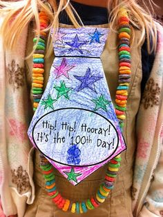 More 100th Day of School Ideas - The necklace and tie!