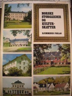 """""""Norske storgårder og kulturskatter"""" av Yngve Woxholth (ISBN: 8270061573, 9788270061570)"""