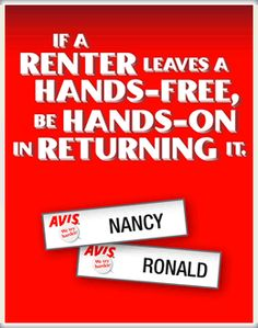 If a renter leaves a hands-free, be hands-on in returning it.  To share your story, visit www.avis.com.