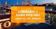 A portion of the proceeds from Alamo Beer Food Fight $25 tickets will benefit Luminaria: Contemporary Arts Festival. Direct donations to them are also welcomed.