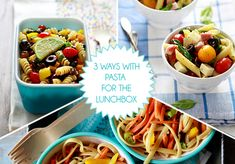 3 ways pasta for the school lunchbox