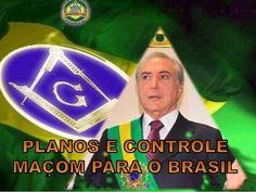 PLANOS DA MAÇONARIA PARA CONTROLAR O BRASIL NO GOVERNO TEMER - YouTube