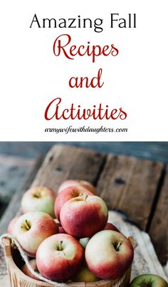 Fall recipes and activities. Fall family and kids crafts.