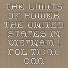 The Limits of Power The United States in Vietnam | Political Cartoon Analysis | Brown University