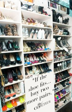 shoes!!! If this was only my closet !!!