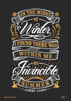 Invincible summer.  remember this feeling to revisit within me during the winter...
