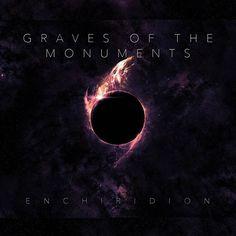 "[CRÍTICAS] GRAVES OF THE MONUMENTS (USA) ""Enchiridion"" CD 2016 (Autoeditado)"