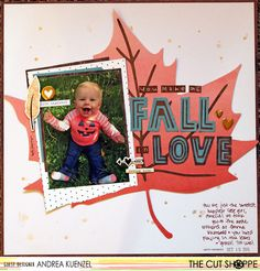 """The Cut Shoppe: Layout by Guest Designer Andrea Kuenzel uses """"Leaf it to Me"""" and """"Fall in Line Alpha"""" cut files."""