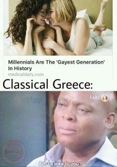 Make Greece gay again Make Greece gay again History Memes historymeme history Make Greece gay again funny memes The p Stupid Funny Memes, Haha Funny, Hilarious, Nerd Memes, Memes Humor, Funny Humor, Funny Stuff, History Memes, Entertainment