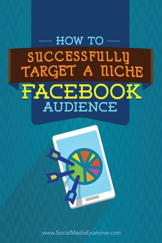 Do you want to reach new audiences on Facebook?  Targeting niche groups of people on Facebook, in addition to your primary audience, will help you create new channels of traffic and revenue.  In this article, you'll discover how to find and reach niche audiences on Facebook. Via @smexaminer.