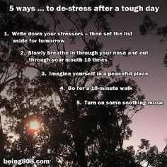 5 ways ... to de-stress after a tough day