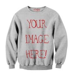 Design Your Own Sweatshirt - Special 3D Sublimation Printing Technique - Sale available on shirts, tshirts, sweatshirts (jumpers) and hoodies.