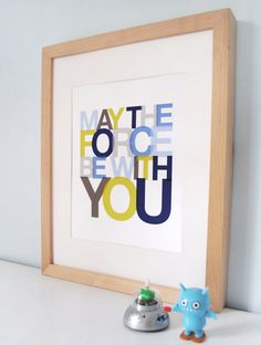 NEW - May The Force Be With You Star Wars nursery print - favorite sayings modern kids wall art typography poster - ready to ship - 8x10. $15.00, via Etsy.