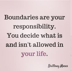 do it your self True. Boundaries are not about controlling others, conditions or punishing others. They are about our own self control. They are about respecting ourselves AND others. Life Quotes Love, Wisdom Quotes, Great Quotes, Quotes To Live By, Me Quotes, Motivational Quotes, Inspirational Quotes, My Heart Quotes, Fool Quotes