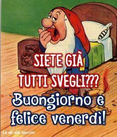 1000 images about buongiorno on pinterest happy friday for Immagini divertenti buongiorno venerdi