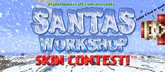 Santa's Workshop Skin Contest : Now Live! Santas Workshop, Minecraft Skins, Ducati, Your Skin, Live