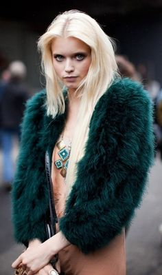 Emerald Fur which is really fantastic on a blonde.
