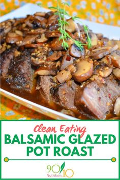 This Balsamic Glazed Pot Roast has more flavor than a traditional pot roast and was a big hit with our testers. Clean Eating Slow Cooker Recipe, Clean Eating Recipes For Dinner, Slow Cooker Recipes, Dinner Recipes, Balsamic Pot Roast, Balsamic Glaze, Roasted Shallots, Healthy Food, Healthy Recipes