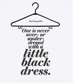the virtues of a little black dress - Karl Lagerfeld