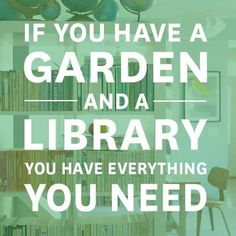 If you have a garden ...