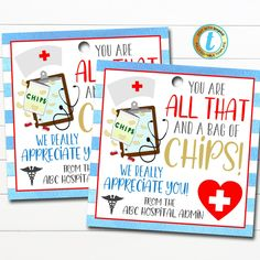 Nurse Appreciation Gift Tags - You're all that and a bag of chips! These awesome medical staff nurse thank you gift tags are great to use for the frontline medical workers in your community - doctors, nurses and medical staff. Great for nurse appreciation week too! Simply edit, print, hole punch and tie around a bag of Nurse Appreciation Week, National Nurses Week, Nurses Week Gifts, File Share, Chip Bags, Hole Punch, Text Color, Thank You Gifts, Gift Tags