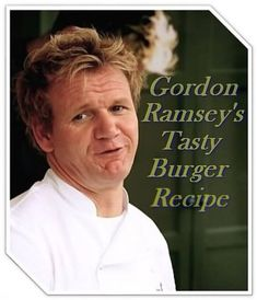 Become a master burger maker with Gordon Ramsey's hamburger recipe. No fancy ingredients, easy to make and oh so delicious. Best burger recipe on the web. Pictures + Videos.