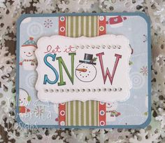 Let It Snow card  Stampin up ~ Big on Christmas stamp set