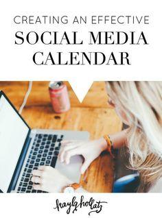 Creating an Effective Social Media Calendar | Kayla Hollatz