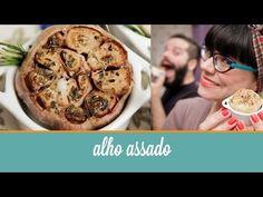 Como Fazer Alho Assado | Cozinha para 2 - YouTube