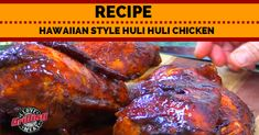 This Huli Huli chicken recipe is a taste that originated in Hawaii and has been a huge hit around the world that our family will certainly love!