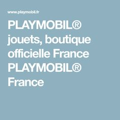 PLAYMOBIL® jouets, boutique officielle France PLAYMOBIL® France