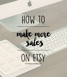 How To Make More Sales on Etsy - Marketing Creativity