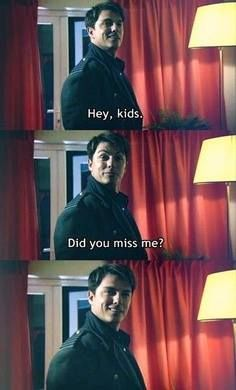 Yes, yes Jack we miss you. But we miss Ianto more