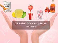 Get Rid Of Sweaty Palms Naturally