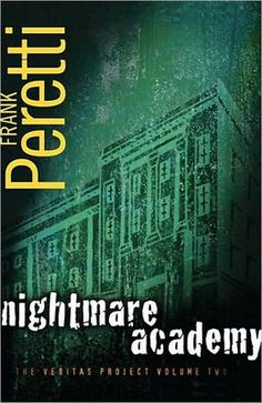 The Haunting of Orchid Forsythia: Nightmare Academy by Frank Peretti.