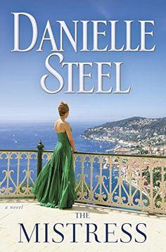 The Mistress: A Novel by Danielle Steel http://www.amazon.com/dp/0345531116/ref=cm_sw_r_pi_dp_N96qxb02ZC1WT