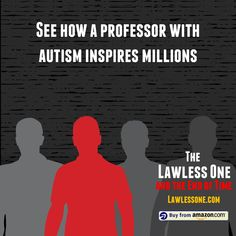 See how a charismatic lawyer, cutthroat scientist, autistic acclaimed professor, and high-tech genius factor in to the end of the world in The Lawless One and the End of Time. A new book by Lonnie Pacelli. The End, End Of The World, Professor, New Books, Autism, Inspiration, Teacher, Biblical Inspiration, Inhalation