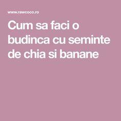 Cum sa faci o budinca cu seminte de chia si banane Banana