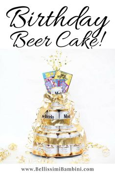 DIY Birthday Beer Cake for Men and Women turning the perfect DIY gift for anyone! Beer Birthday Party, Diy Birthday, Birthday Ideas, Birthday Wishes, Birthday Gifts, Beer Can Cakes, Alcohol Cake, Cake In A Can, Cake Tower