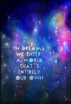 #dreams #quotes love the background