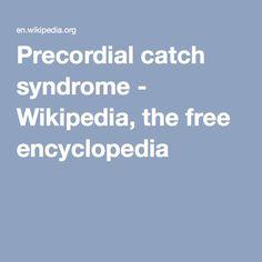 Precordial catch syndrome - Wikipedia, the free encyclopedia
