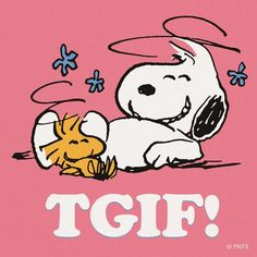 TGIF is the best thing after a hectic, slow, tiring week. Here we share with you a collection of best TGIF Quotes, Thank God It's Friday Quotes. Tgif Quotes, Snoopy Quotes, Its Friday Quotes, Friday Sayings, Peanuts Quotes, Friday Jokes, Weekend Quotes, Everyday Quotes, Wise Sayings