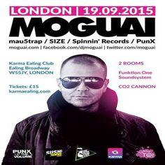 Moguai live in London at Karma Ealing club, 10 High St, London, W5 5JY, UK on Sep 19,2015 to Sep 20,2015 at 10:00pm to 4:00am, Main Room Moguai Tony Tee  VIP Room DJ 106 & Goliath // M.I.S.S Entertainment RNB, Funky House  URLs: Tickets: http://atnd.it/32530-0 YouTube: http://atnd.it/32530-2  Category: Nightlife  Price: Moguai £15  Artists: Moguai, Tony Tee, Residents
